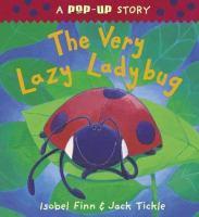 The Very Lazy Ladybug