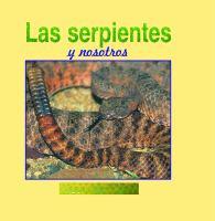 Las serpientes y nosotros