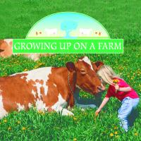 Growing up on A Farm