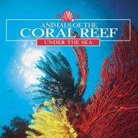 Animals of the Coral Reef