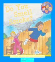 Do You Smell Smoke?