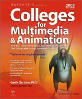 Gardner's Guide to Colleges for Multimedia & Animation