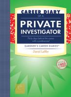 Career Diary of A Private Investigator
