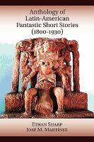 Anthology of Latin-American fantastic short stories (1800-1930)