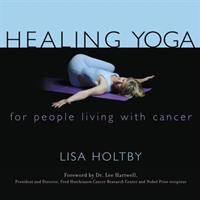 Healing Yoga for People Living With Cancer
