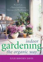 Indoor Gardening the Organic Way