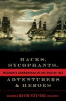 Hacks, Sycophants, Adventurers & Heroes