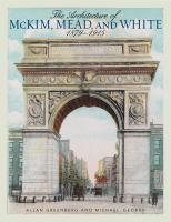 The Architecture of McKim, Mead, and White, 1879-1915