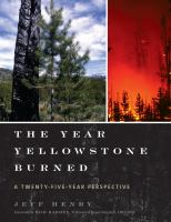 The Year Yellowstone Burned