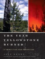 The Year Yellowstone Burned