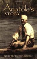 Anatole's Story