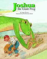 Joshua the Giant Frog