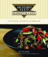 Mustard Seed Market & Cafe Cookbook