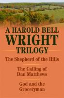 A Harold Bell Wright Trilogy