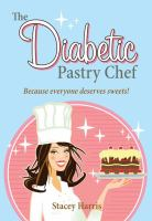 The Diabetic Pastry Chef