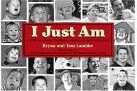 I Just Am