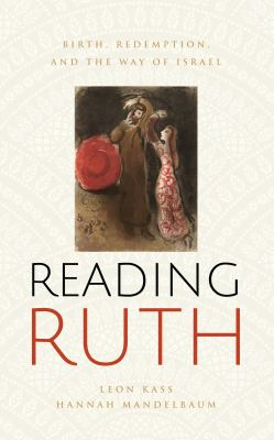 Reading Ruth  birth redemption and the way of Israel