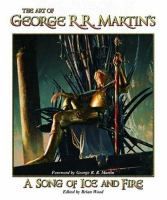 The Art of George R. R. Martin's A Song of Ice & Fire