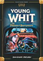Young Whit & the Thieves of Barrymore