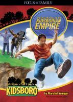 The Rise and Fall of the Kidsborian Empire