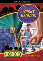 The Risky Reunion
