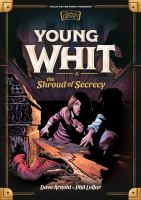 Young Whit & the Shroud of Secrecy