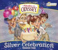 Adventures in Odyssey Silver Celebration