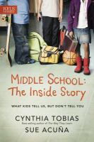Middle School, the Inside Story