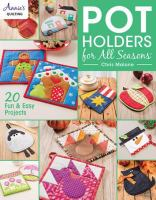 Pot Holders for All Seasons