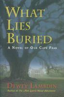 What Lies Buried