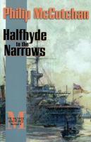 Halfhyde to the Narrows
