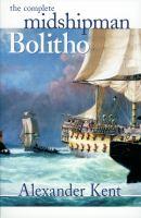 Complete Midshipman Bolitho