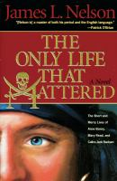The Only Life That Mattered