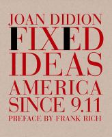 Fixed Ideas America Since 9.11