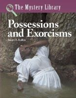 Possessions and Exorcisms