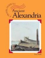 A Travel Guide to Ancient Alexandria
