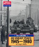 An Uneasy Peace, 1945-1980