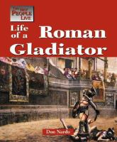 Life of A Roman Gladiator