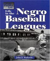 Life in the Negro Baseball Leagues