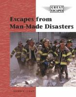 Escapes From Manmade Disasters