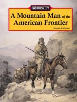 A Mountain Man of the American Frontier