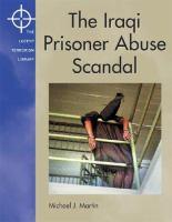 The Iraqi Prisoner Abuse Scandal