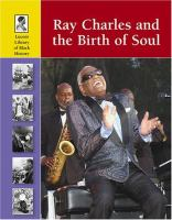 Ray Charles and the Birth of Soul