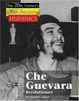 Che Guevara, Revolutionary