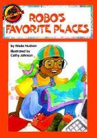 Robo's Favorite Places