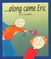 Along Came Eric