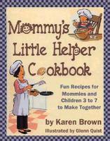 Mommy's Little Helper Cookbook