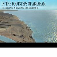 In the Footsteps of Abraham