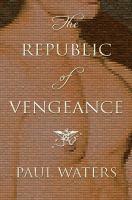 The Republic of Vengeance