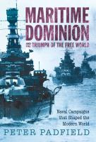 Maritime Dominion and the Triumph of the Free World